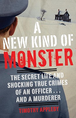 A New Kind of Monster By Appleby, Timothy